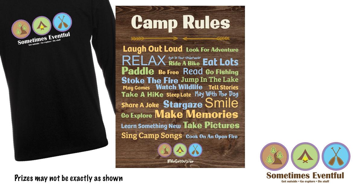 Sometimes Eventful #WeGetOutside Black Long Sleeve shirt and Camp Rules Poster